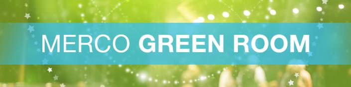 Merco Green Room Event